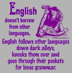 English doesn't borrow from other lanugages